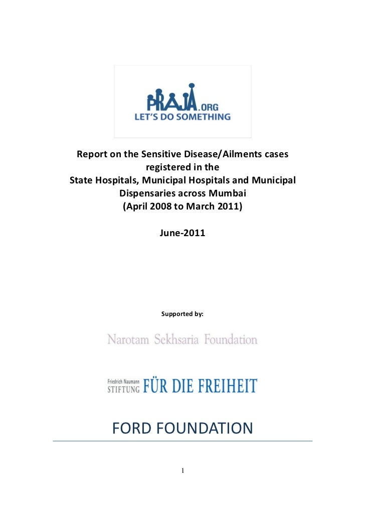 Report on the Sensitive Disease/Ailments cases                 registered in theState Hospitals, Municipal Hospitals and M...