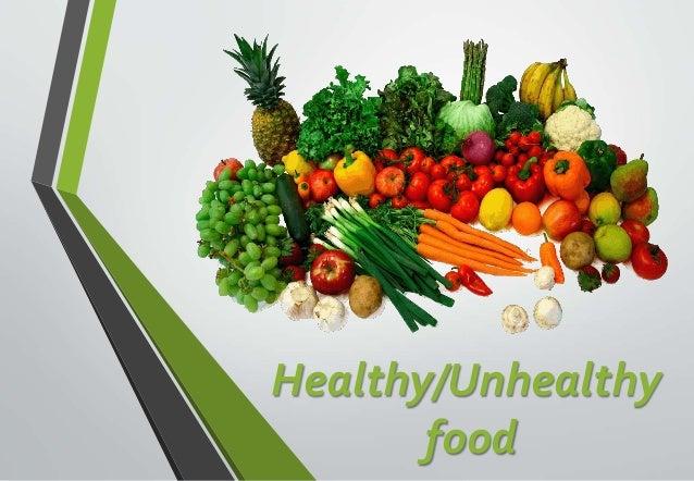 Healthy/Unhealthy food