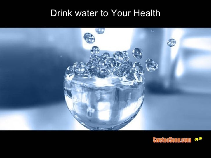 Drink water to Your Health SwetooSonu.com