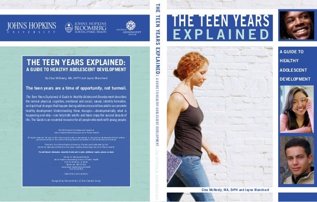 The Teen Years Explained: A Guide to Healthy Adolescent Development By Clea McNeely, MA, DrPH and Jayne Blanchard The teen...