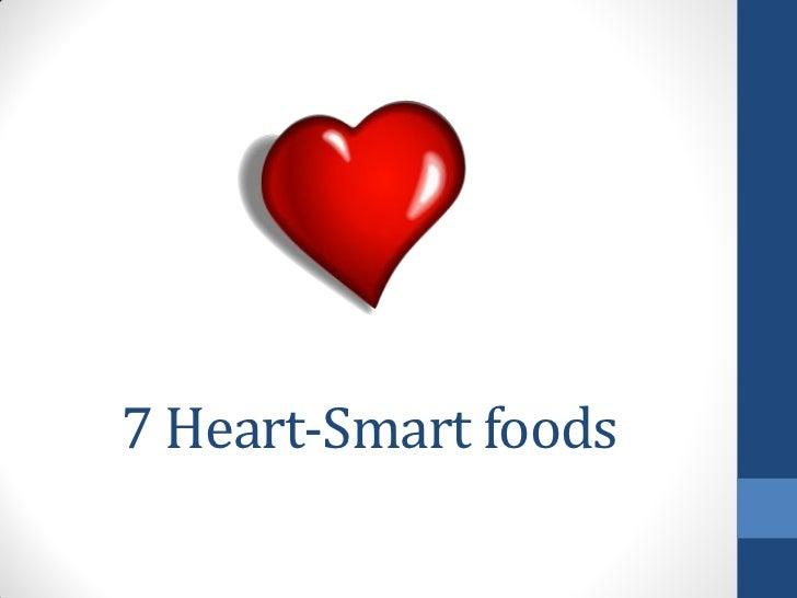 7 Heart-Smart foods