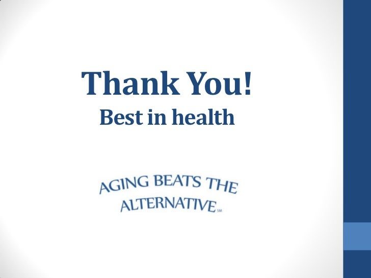 Thank You! Best in health