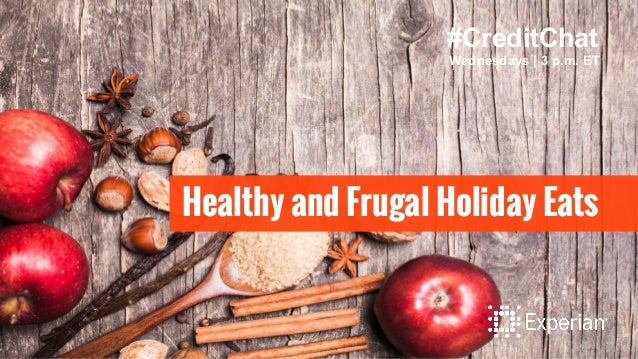 Healthy and Frugal Holiday Eats #CreditChat Wednesdays | 3 p.m. ET