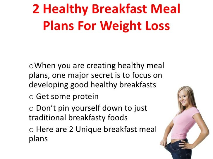 2 Healthy Breakfast Meal Plans For Weight Lossbr Ul
