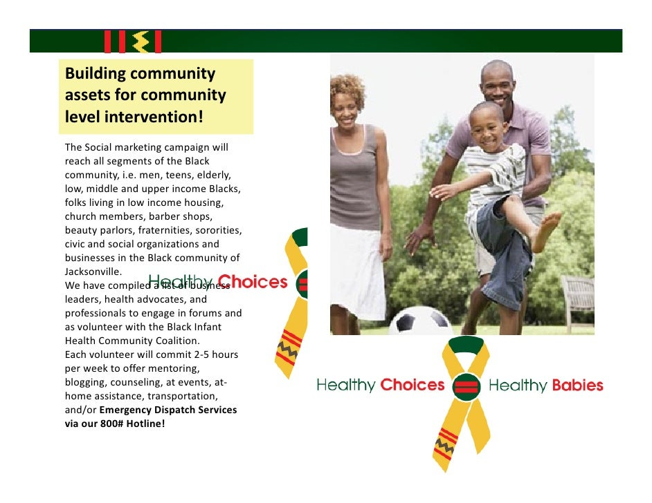 Buildingcommunity assetsforcommunity levelintervention! TheSocialmarketingcampaignwill reachallsegmentsofth...