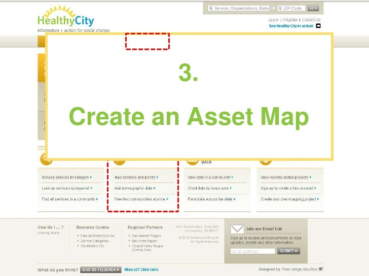 3.<br />Create an Asset Map<br />You can save and share anything you create while logged in<br />GET STARTED!<br />