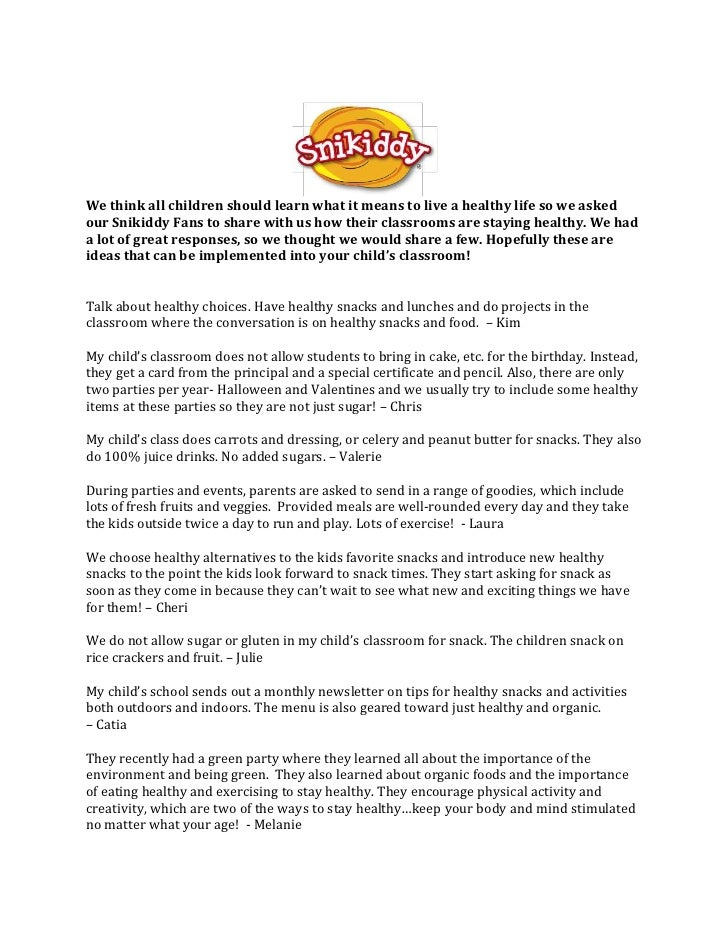 We think all children should learn what it means to live a healthy life so we asked our Snikiddy Fans to share with us how...