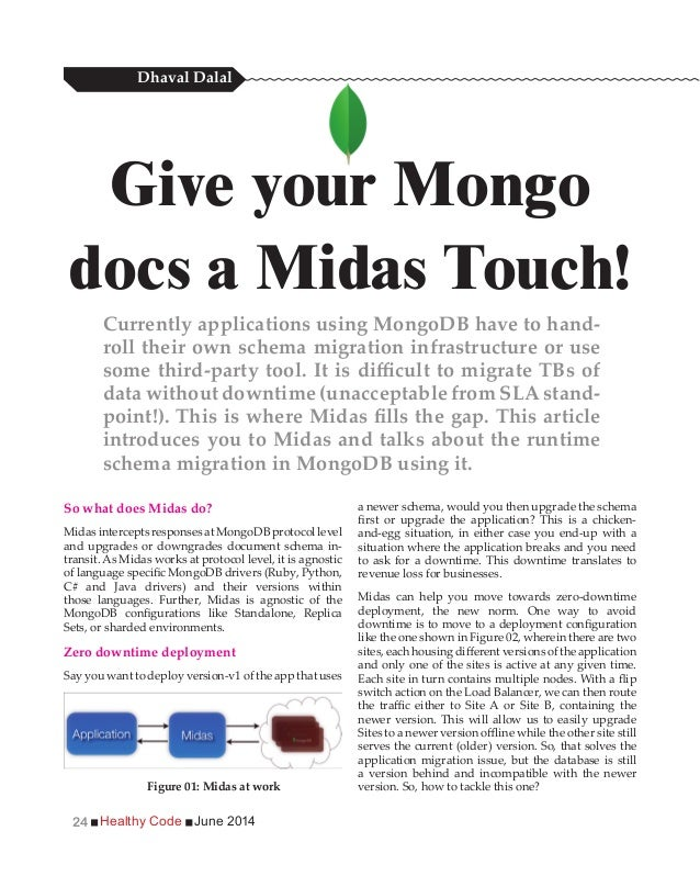 Healthy Code June 201424 So what does Midas do? Zero downtime deployment and only one of the sites is active at any given ...