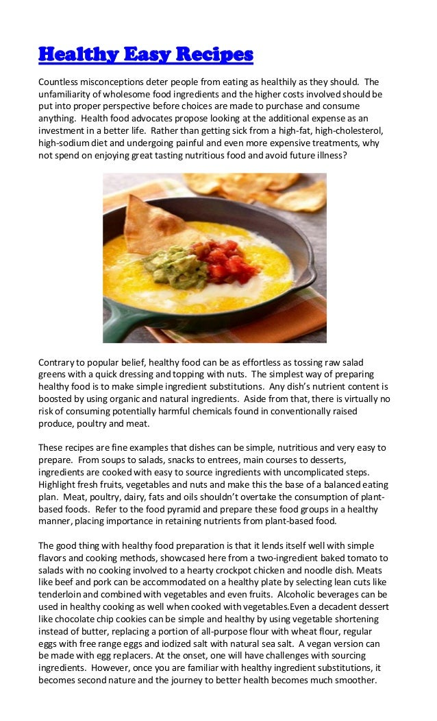 Healthy Easy RecipesCountless misconceptions deter people from eating as healthily as they should. Theunfamiliarity of who...