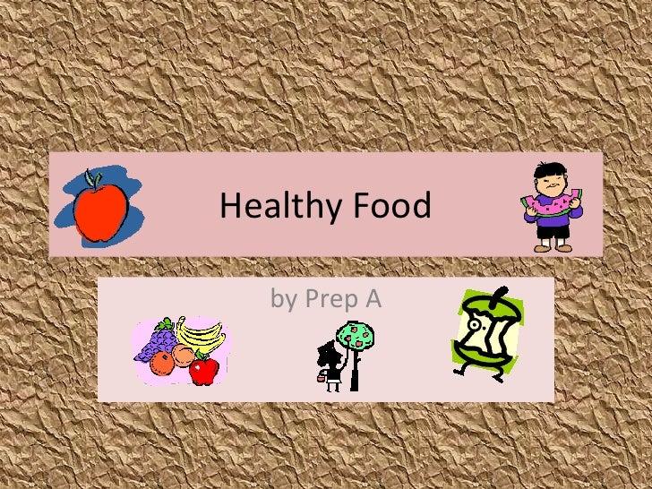 Healthy Food<br />by Prep A<br />
