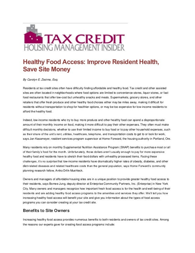 Healthy Food Access: Improve Resident Health, Save Site Money By Carolyn E. Zezima, Esq. Residents at tax credit sites oft...