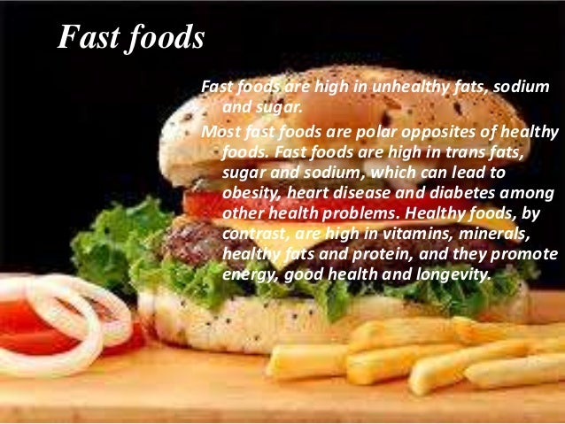 healty food vs fast food Fast food gets a bad rap we seem to be constantly bombarded with messages  telling us to avoid this quick option, but recent research suggests that it may just.