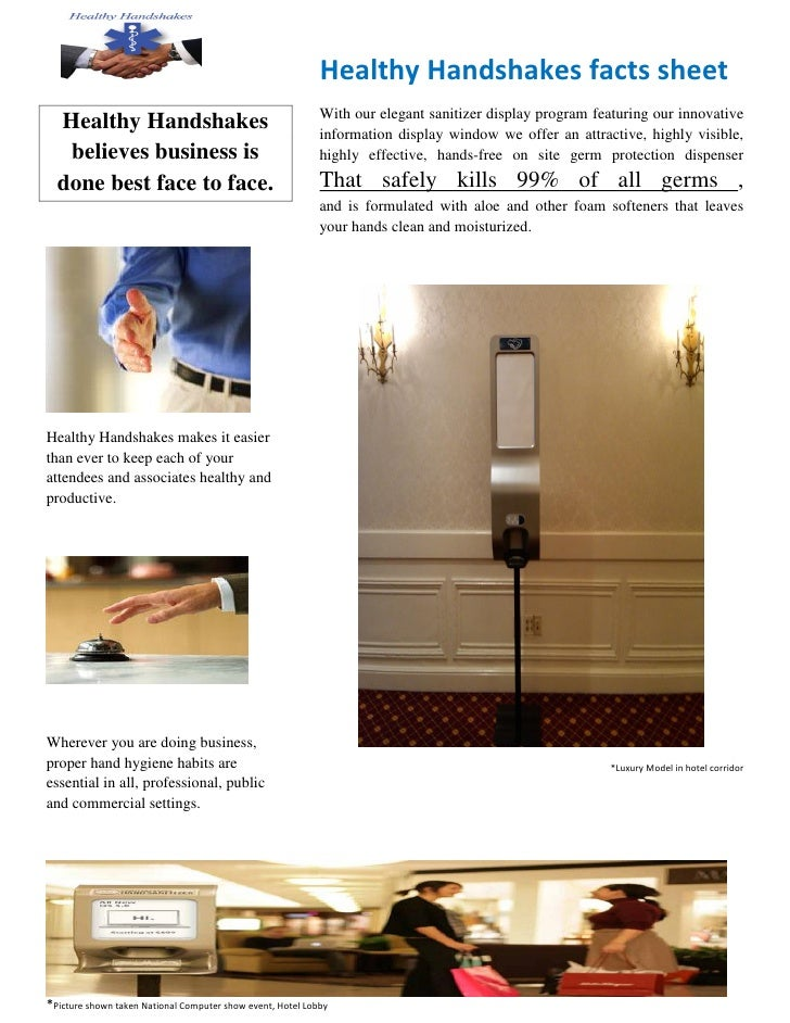 Healthy Handshakes facts sheet                                                             With our elegant sanitizer disp...