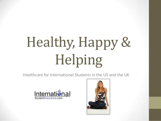 Healthy, Happy & Helping Healthcare for International Students in the US and the UK