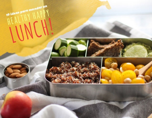 healthy happy LUNCH! 10 ideas para mandar un