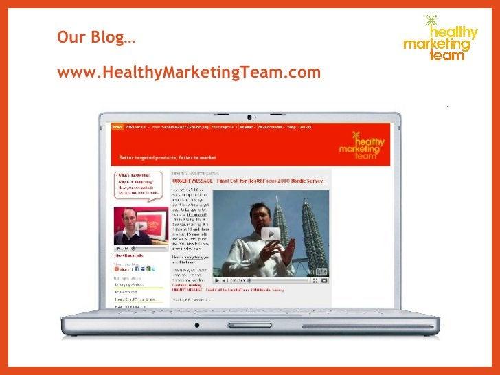 Our Blog… www.HealthyMarketingTeam.com