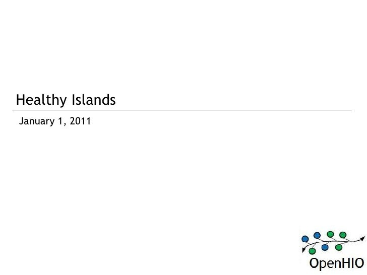 Healthy IslandsJanuary 1, 2011