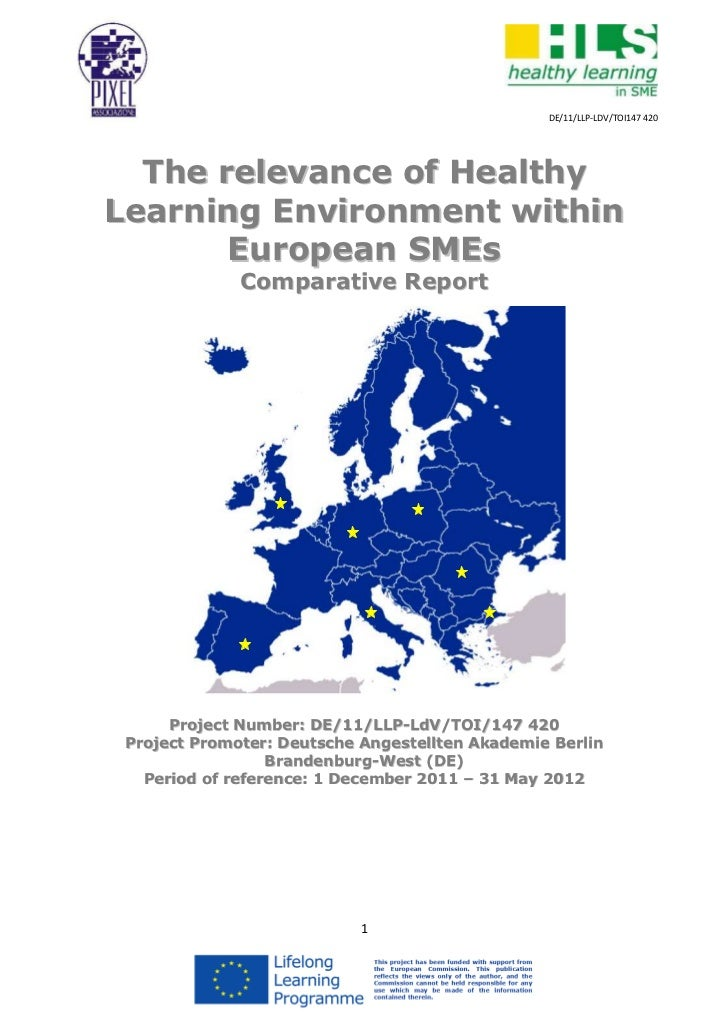 DE/11/LLP-LDV/TOI147 420  The relevance of HealthyLearning Environment within       European SMEs              Comparative...