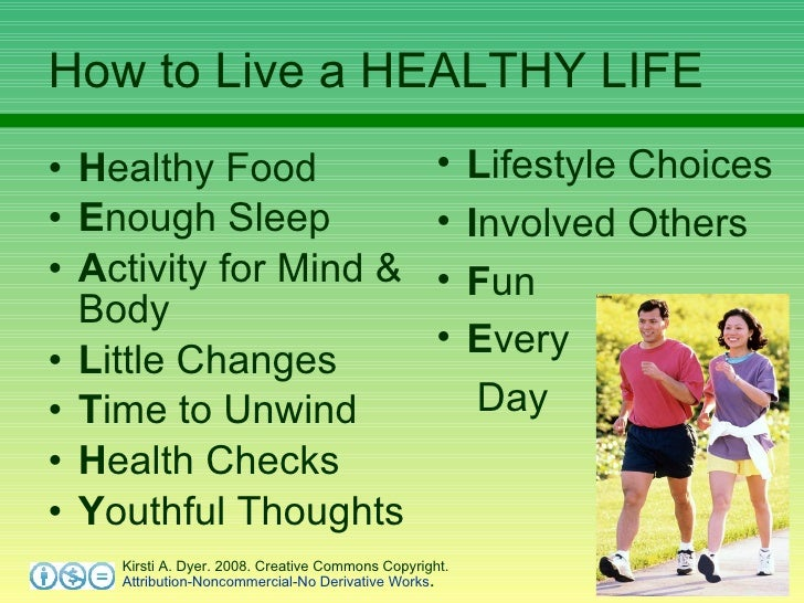Living A Healthy Life Essay