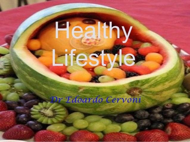 Healthy Lifestyle Dr Edoardo Cervoni