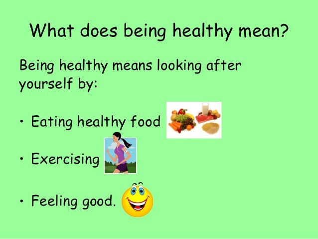 being healthy For good health, well-being and a healthy weight, it's recommended that we eat: plenty of plant foods, such as fruit, vegetables, bread and other grain-based foods.