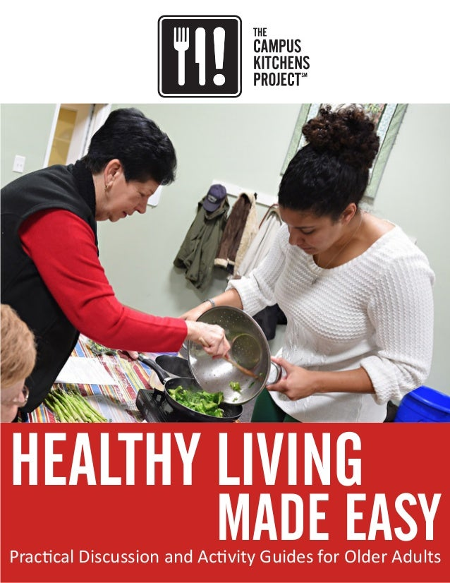 HEALTHY LIVING 							 MADE EASYPractical Discussion and Activity Guides for Older Adults