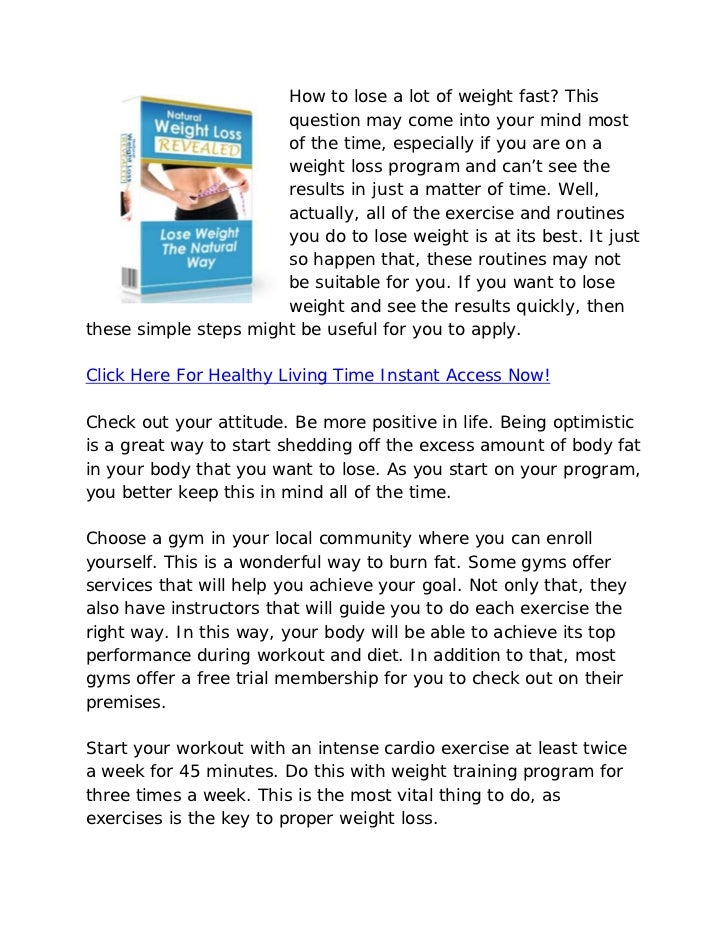 How to lose a lot of weight fast? This                       question may come into your mind most                       o...