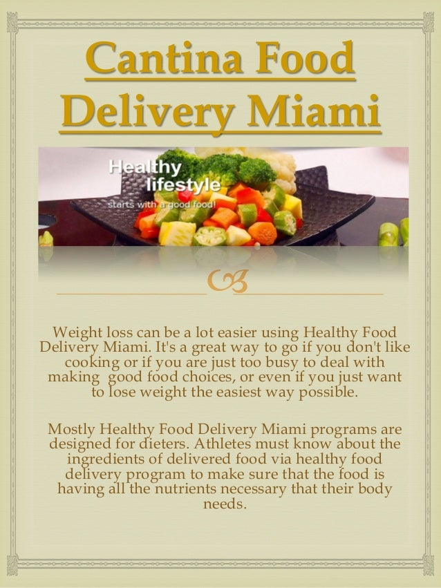 Miami Cantina Food Delivery