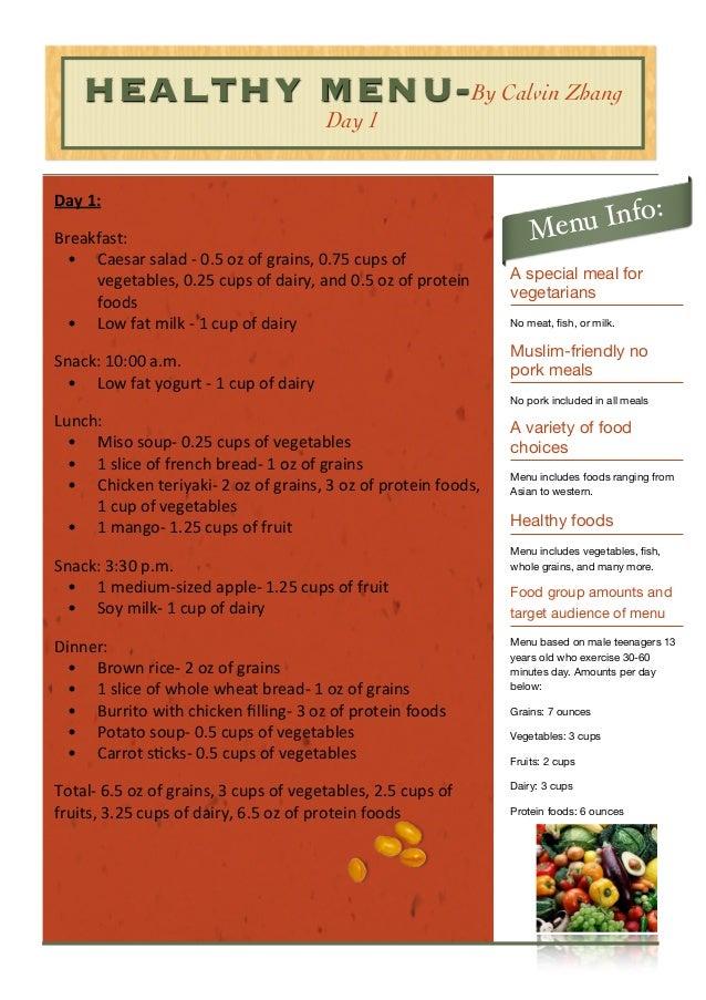 HEALTHY MENU- By Calvin Zhang Day 1  Day  1: Breakfast: • Caesar  salad  -‐  0.5  oz  of  grains,  0.75 ...