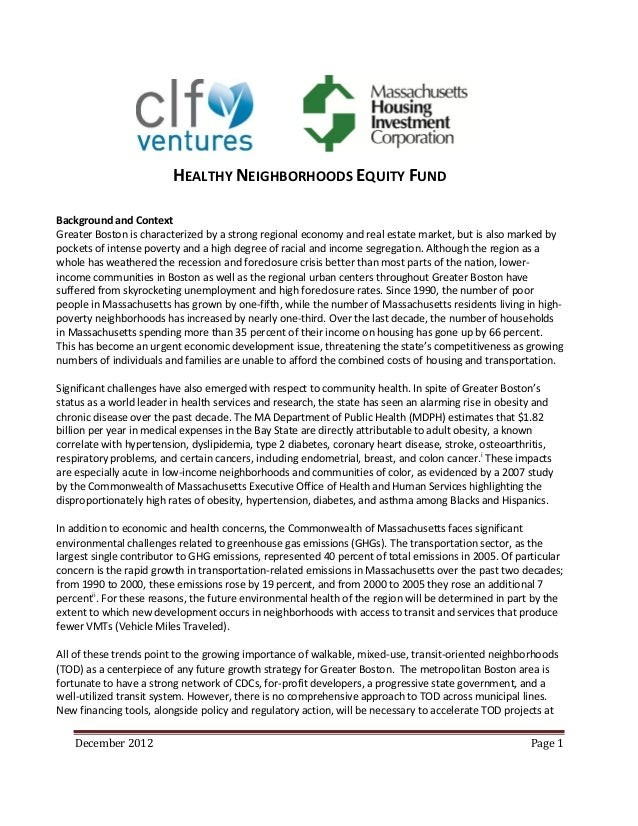 HEALTHY NEIGHBORHOODS EQUITY FUNDBackground and ContextGreater Boston is characterized by a strong regional economy and re...
