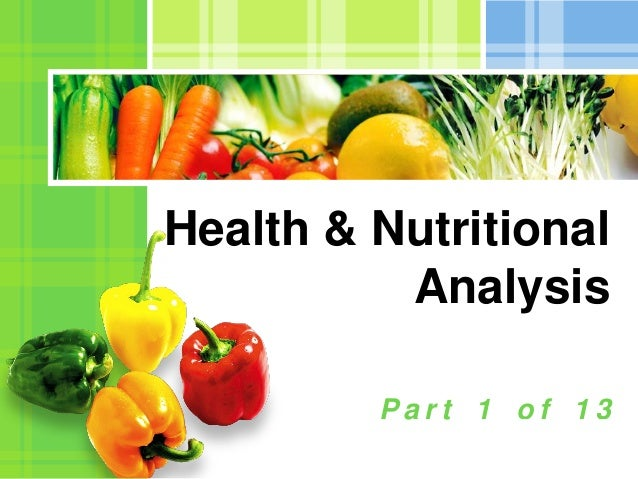 Health & Nutritional          Analysis         Part 1 of 13                L/O/G/O