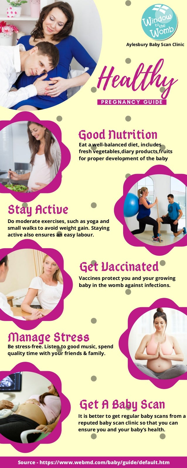 Healthy PREGNANCY GUIDE Aylesbury Baby Scan Clinic Eat a well-balanced diet, includes fresh vegetables,diary products,frui...