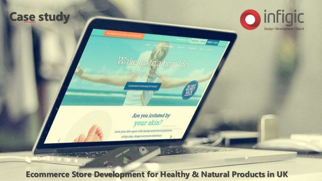 Ecommerce Store Development for Healthy & Natural Products in UK Case study