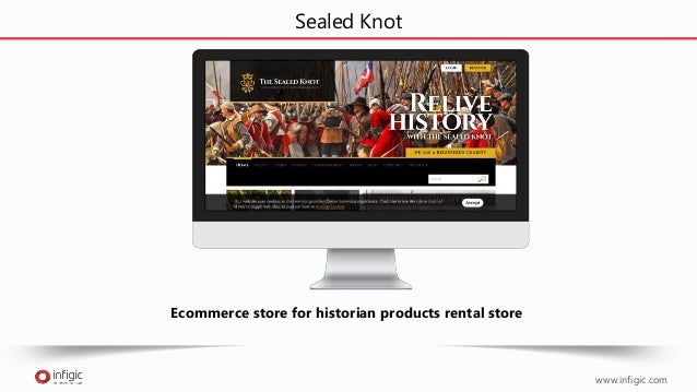 www.infigic.com Sealed Knot Ecommerce store for historian products rental store