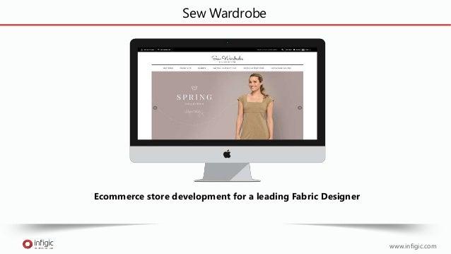 Sew Wardrobe Ecommerce store development for a leading Fabric Designer www.infigic.com