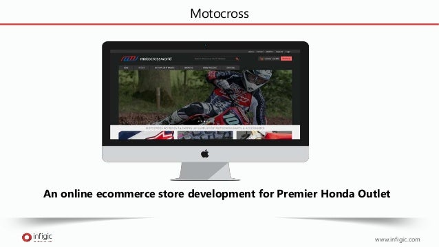 www.infigic.com Motocross An online ecommerce store development for Premier Honda Outlet