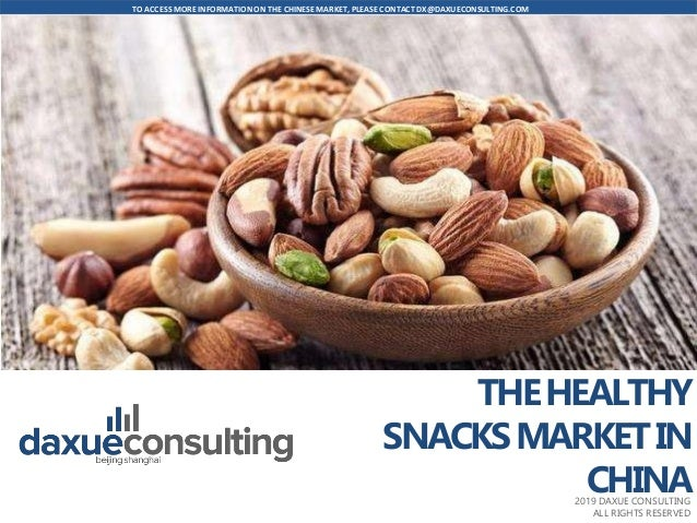 The healthy snacks market in China by Daxue consulting