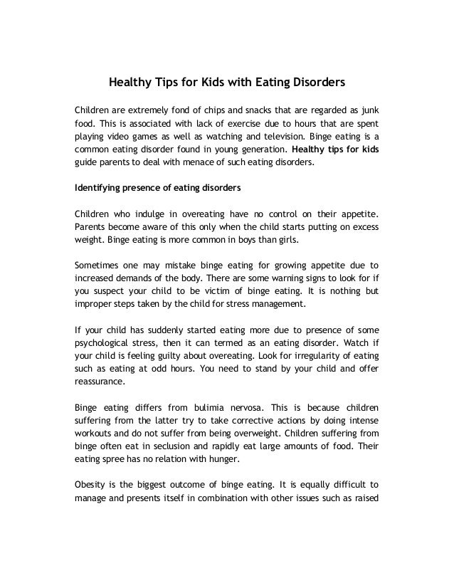 Healthy Tips for Kids with Eating Disorders  Children are extremely fond of chips and snacks that are regarded as junk  fo...