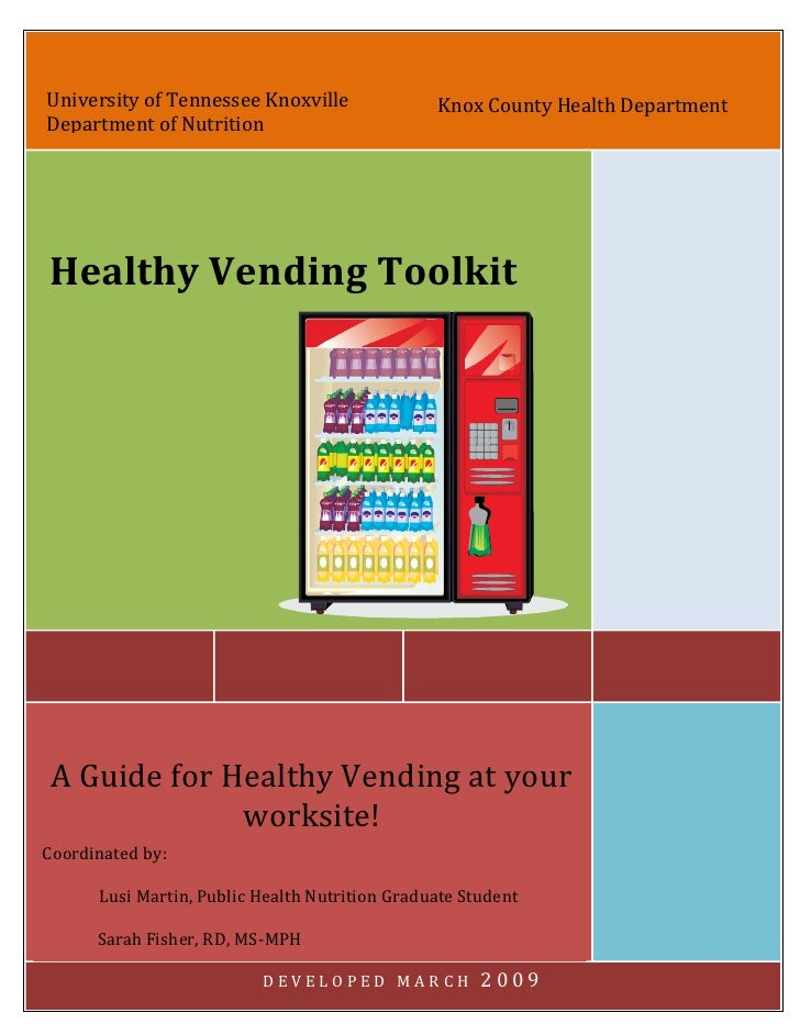 University of Tennessee Knoxville               Knox County Health Department Department of Nutrition     Healthy Vending ...