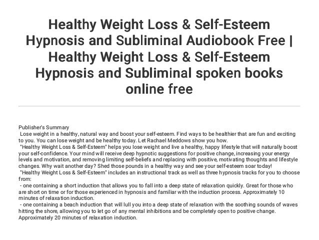 Healthy Weight Loss & Self-Esteem Hypnosis and Subliminal Audiobook F…