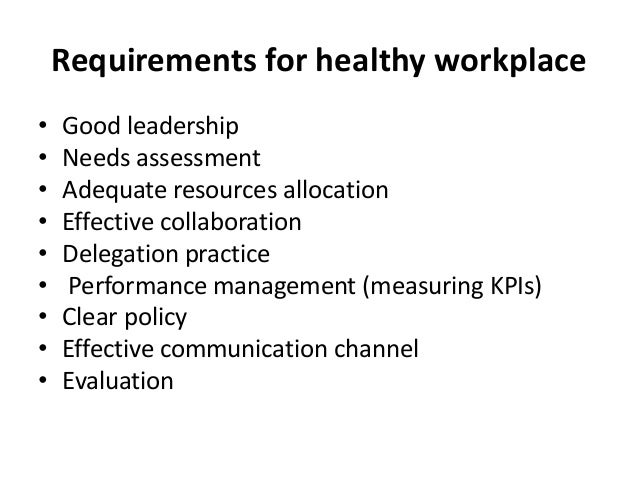 13 requirements for healthy workplace - Taking Initiative In The Workplace