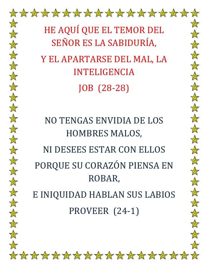 HE AQUÍ QUE EL TEMOR DEL   SEÑOR ES LA SABIDURÍA, Y EL APARTARSE DEL MAL, LA        INTELIGENCIA         JOB (28-28)  NO T...