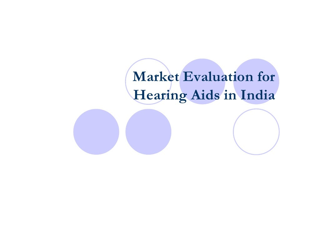 Market Evaluation for Hearing Aids in India