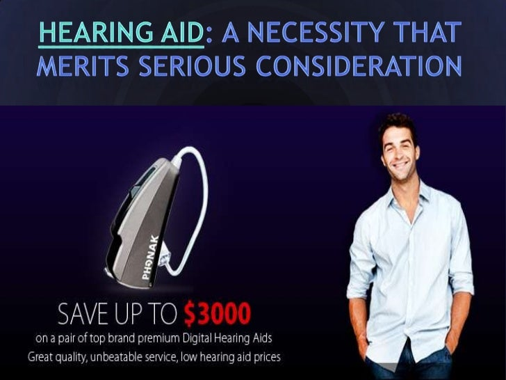 Hearing aid: a necessity that merits serious                 considerationHearing is an important ability for humans. With...