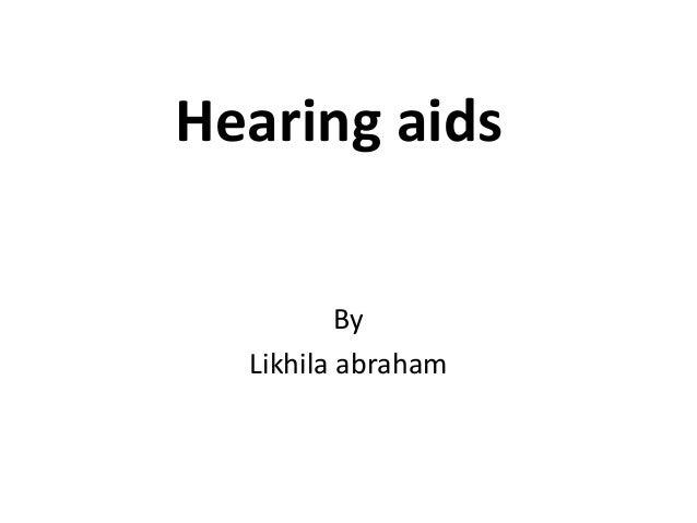 Hearing aids By Likhila abraham