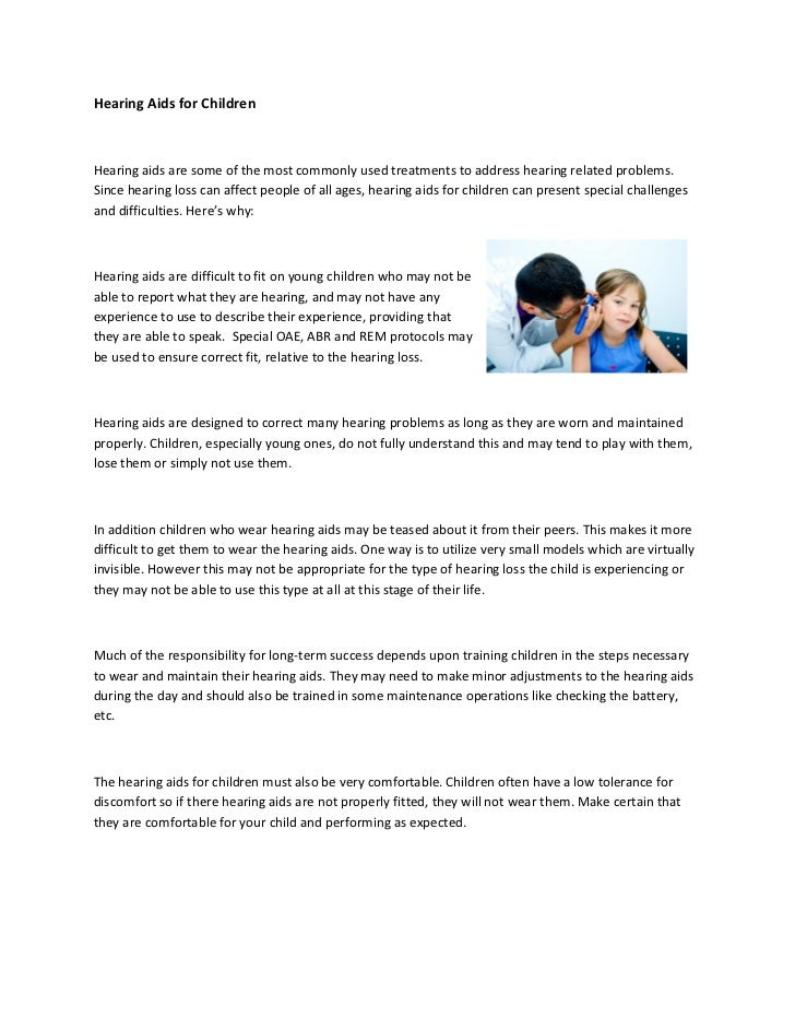 Hearing Aids for ChildrenHearing aids are some of the most commonly used treatments to address hearing related problems.Si...