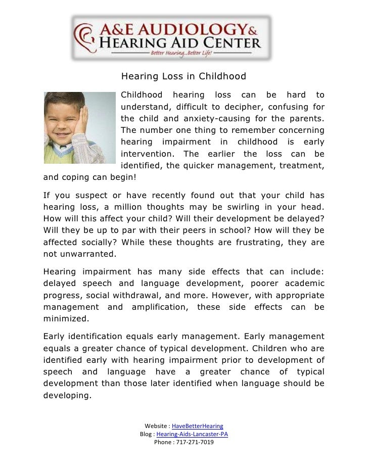 Hearing Loss in Childhood                 Childhood hearing loss can be hard to                 understand, difficult to d...