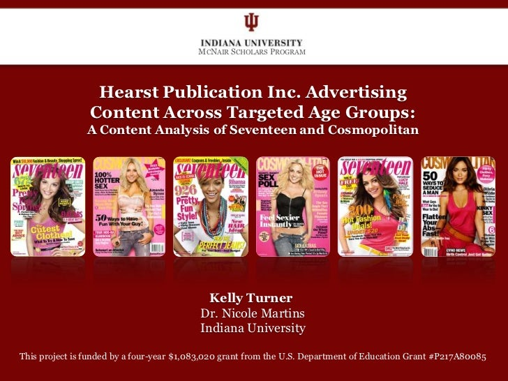 Hearst Publication Inc. Advertising Content Across Targeted Age Groups: A Content Analysis of Seventeen and Cosmopolitan<b...