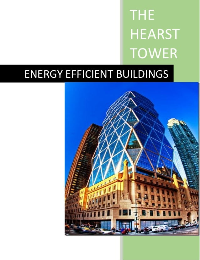 THE HEARST TOWER ENERGY EFFICIENT BUILDINGS