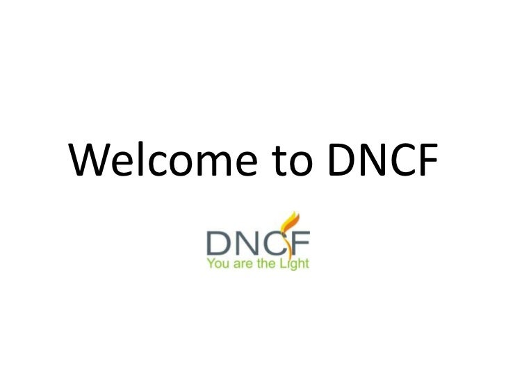Welcome to DNCF